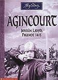 Cox, Michael: Agincourt: Jenkin Lloyd, France, 1415 (My Story)