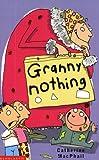 MacPhail, Catherine: Granny Nothing
