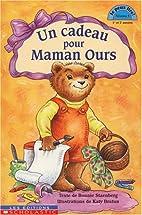 Un cadeau pour maman ours Niv. 3
