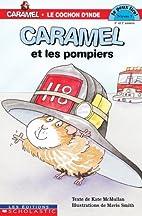 Caramel et les pompiers Niv. 3 by Kate…