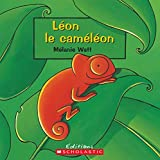 Watt, Melanie: Leon le Cameleon