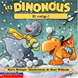 Metzger, Steve: Les Dinonous, Il Neige!