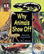 Why Animals Show Off by Peter Cook