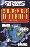Cox, Michael: The Incredible Internet (The Knowledge)