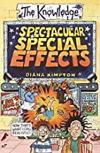 Spectacular Special Effects (Knowledge) by…