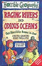 Raging Rivers & Odious Oceans (Horrible…