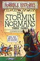The Stormin' Normans (Horrible Histories) by…
