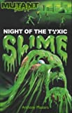 Masters, Anthony: Night of the Toxic Slime (Mutant Point Horror)