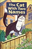 Newbery, Linda: The Cat with Two Names