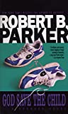 Parker, Robert B.: God Save the Child