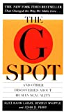 Ladas, Alice K.: The G Spot : And Other Discoveries about Human Sexuality