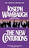Wambaugh, Joseph: The New Centurions