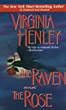 Virginia Henley: The Raven And The Rose
