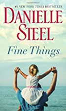 Fine Things by Danielle Steel