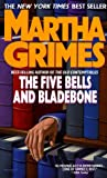 Grimes, Martha: The Five Bells and Bladebone
