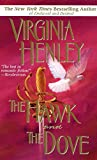 Virginia Henley: The Hawk And The Dove