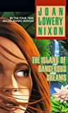 Nixon, Joan Lowery: The Island of Dangerous Dreams