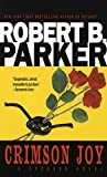 Parker, Robert B.: Crimson Joy