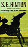 Hinton, S. E.: Taming the Star Runner