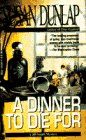 Dunlap, Susan: A dinner to die for
