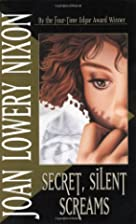 Secret, Silent Screams by Joan Lowery Nixon