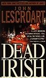 Lescroart, John: Dead Irish (Dismas Hardy, Book 1)