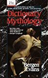 Evans, Bergen: Dictionary of Mythology