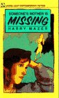 Mazer, Harry: Someone's Mother Is Missing