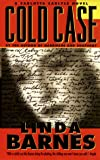 Barnes, Linda: Cold Case