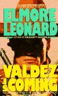 Leonard, Elmore: Valdez Is Coming