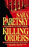 Paretsky, Sara: Killing Orders