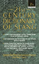 21st Century Dictionary of Slang (21st…