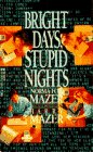 Norma Mazer: Bright Days, Stupid Nights