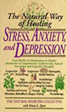 Stress, Anxiety and Depression: The Natural…