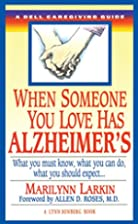 When Someone You Love Has Alzheimer's:…