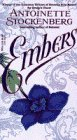 Stockenberg, Antoinette: Embers
