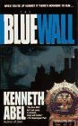 The Blue Wall by Kenneth Abel