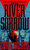 Holden, Craig: The River Sorrow
