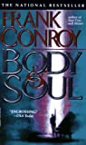 Conroy, Frank: Body and Soul