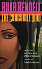 The Crocodile Bird by Ruth Rendell