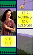 IT'S NOTHING TO A MOUNTAIN (Laurel-Leaf…
