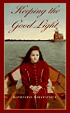 Keeping the Good Light (Laurel-Leaf Books)…