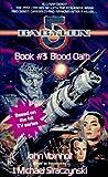 Morrell, David: Blood Oath: Babylon 5, Book #3