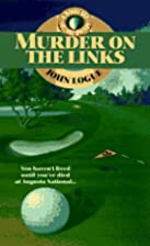 Murder on the Links by John Logue