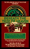 Wingrove, David: Beneath the Tree of Heaven