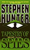 Hunter, Stephen: Tapestry of Spies