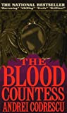 Codrescu, Andrei: The Blood Countess