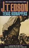 Edson, J. T.: Texas Kidnappers