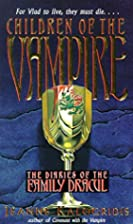 Children of the Vampire (Diaries of the…