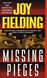 Fielding, Joy: Missing Pieces
